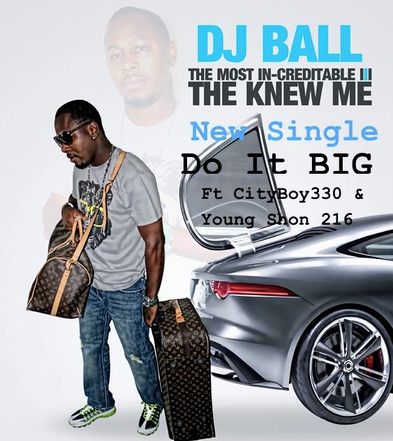 DJ Ball The Knew Me