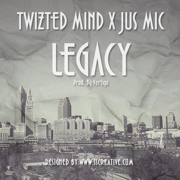 Legacy Twizt Mind Jus Mic