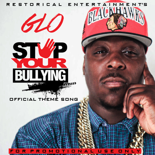 Glo - Stop Your Bullying (Artwork)