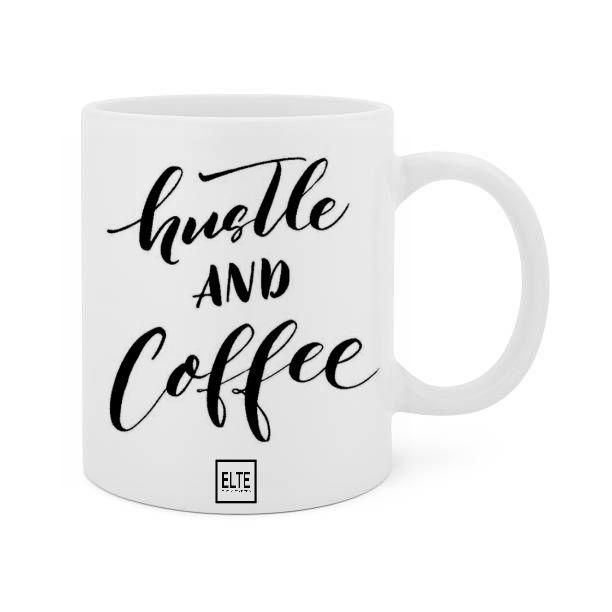 Hustle and Coffee mug