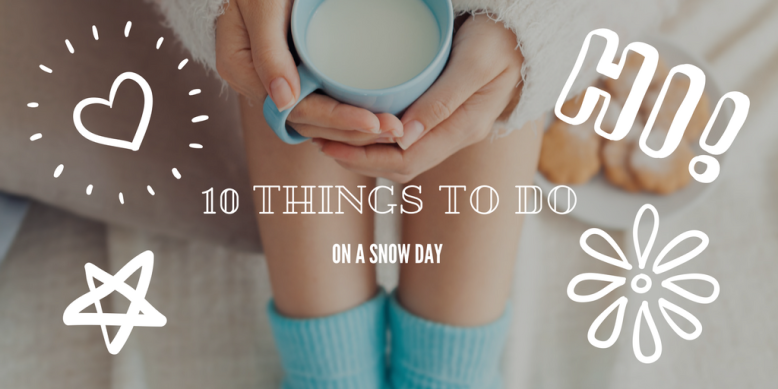 10-things-to-do-on-a-snow-day