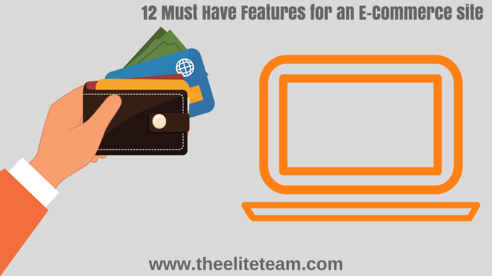 12 Must haves for an ecommerce site